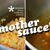 Thumbnail image for Culinary School: Mother Sauce